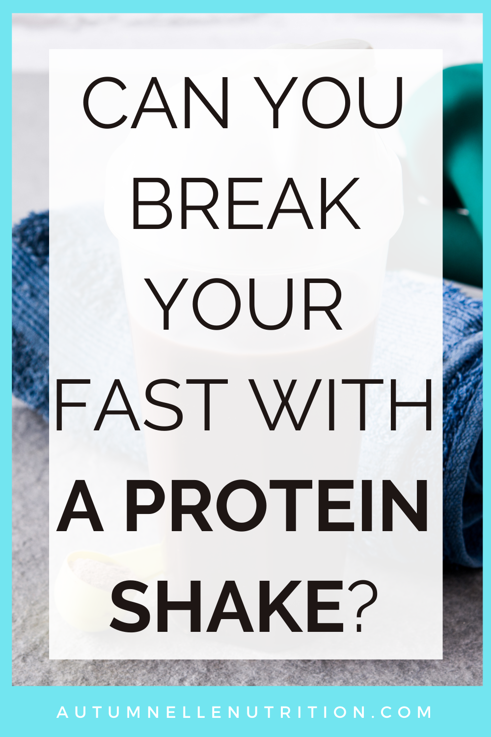 protein shake after fasting