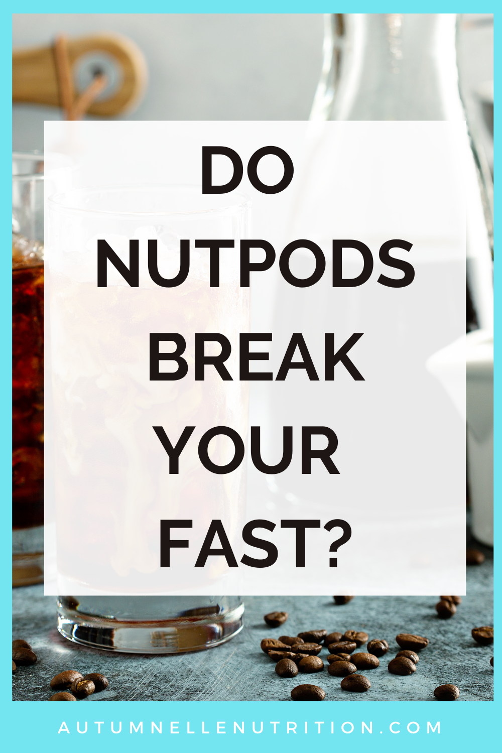 do nut pods break a fast