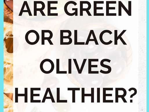 Are Green Or Black Olives Healthier?