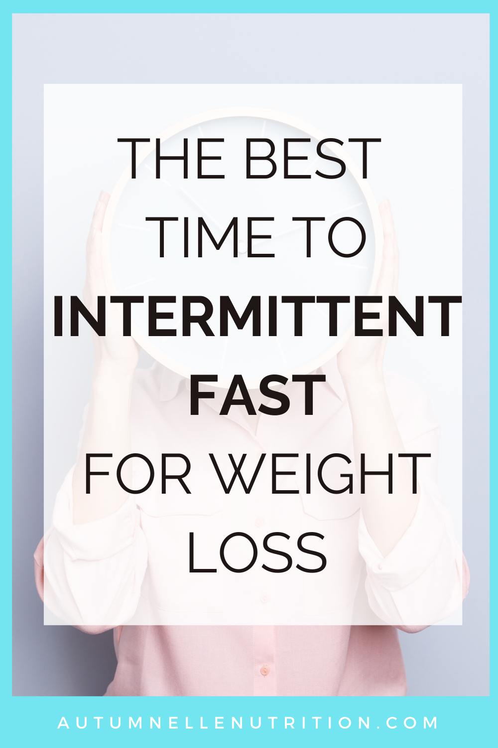 best time to intermittent fast
