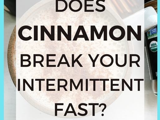 Does Cinnamon in Your Coffee Break a Fast? [Intermittent Fasting Tips]