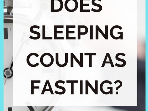 Does Sleeping Count As Fasting? [Intermittent Fasting]
