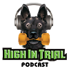 We are on HIGH IN TRIAL Podcast