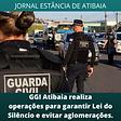 atibaia GGI faz operacao para garantir Lei do Silencio02022021