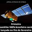 BRASIL satelite brasileiro sera lancado03022021
