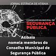 Atibaia Seguranca publica nomeia membros do conselho04022021