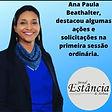 ATIBAIA Ana paula destacou algumas acoes na primeira sessao ordinaria