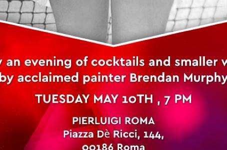 40 – Love : Brendan Murphy Art Show in Rome May 10th