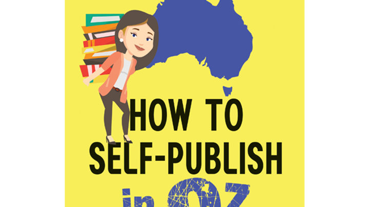 How to Self-Publish in Oz