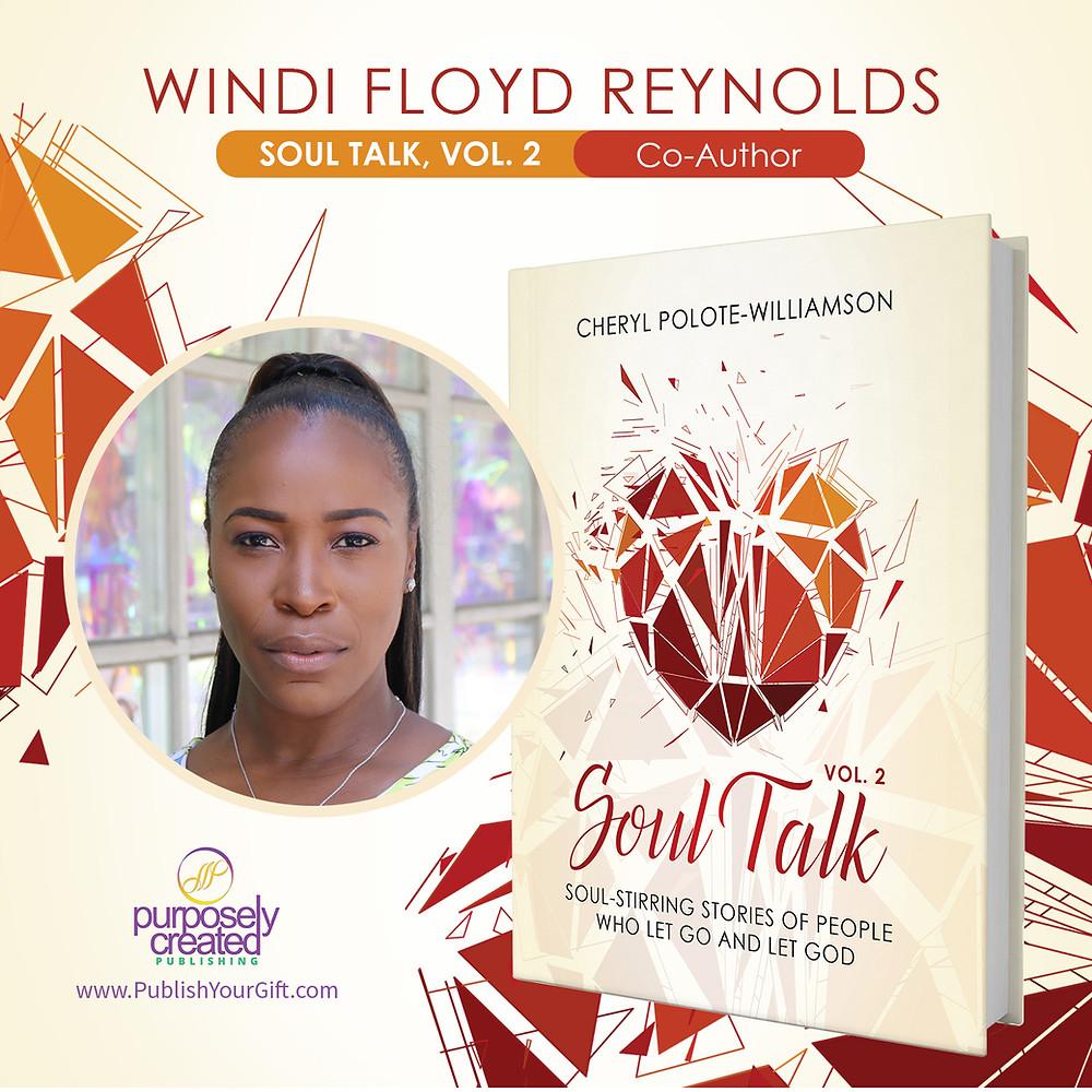 Soul Talk 2 - Best Selling Author, Windi Reynolds