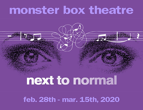 'Next to Normal'- Fri. Mar. 13th - 7:30 pm - Member