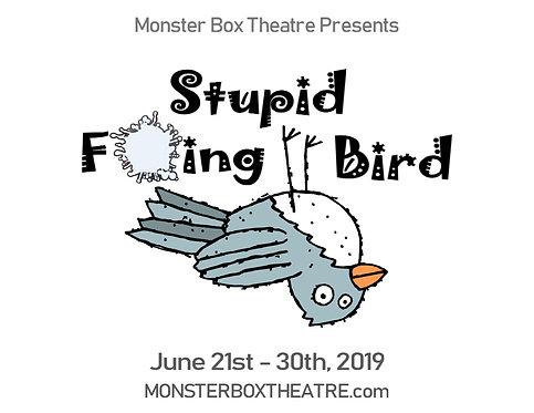 Stupid F***ing Bird - Fri. June 21st 7:30 pm