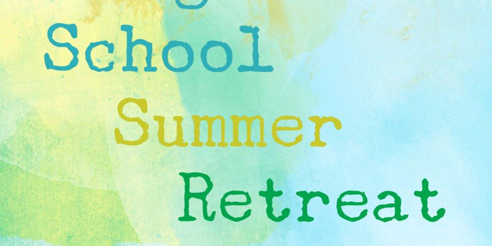 High School Summer Retreat