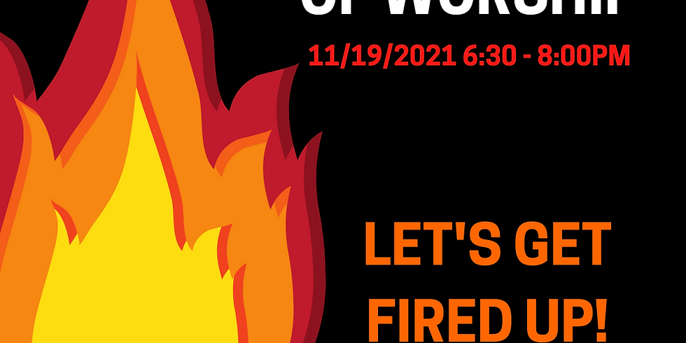 Let's Get Fired Up!