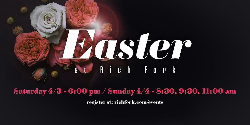 Easter at Rich Fork