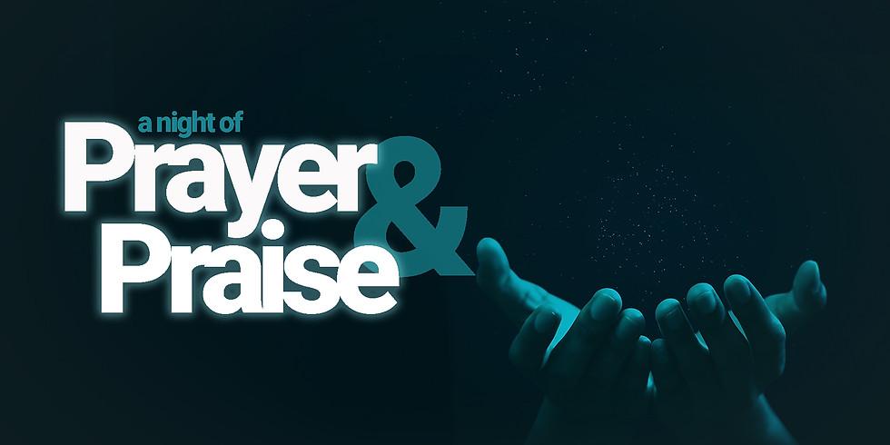 A Night of Prayer and Praise