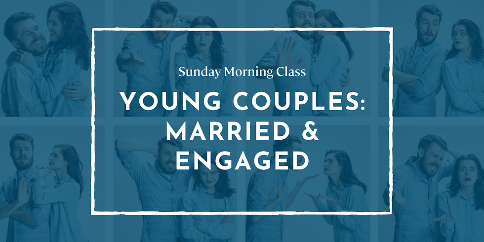 Young Couples: Married & Engaged