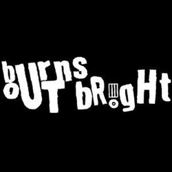 Burns Out Bright