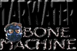 TARWATER Bone Machine