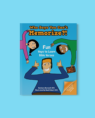 Who Says You Can't Memorize: Fun Ways to Learn Bible Verses Book