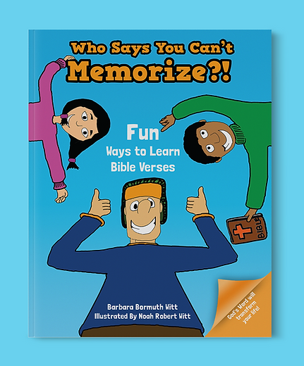 Who Says You Can't Memorize?! Fun Ways To Learn Bible Verses book cover