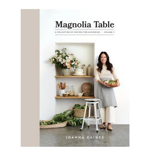 The Magnolia Table: A Collection of Recipes for Gathering