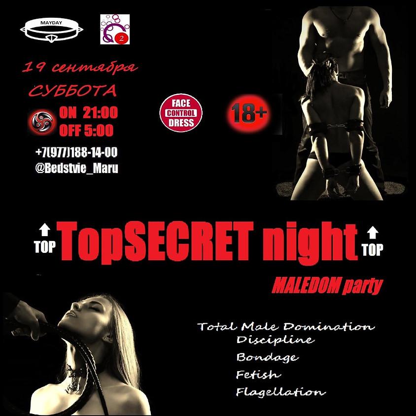 Top SECRET Night MALEDOM