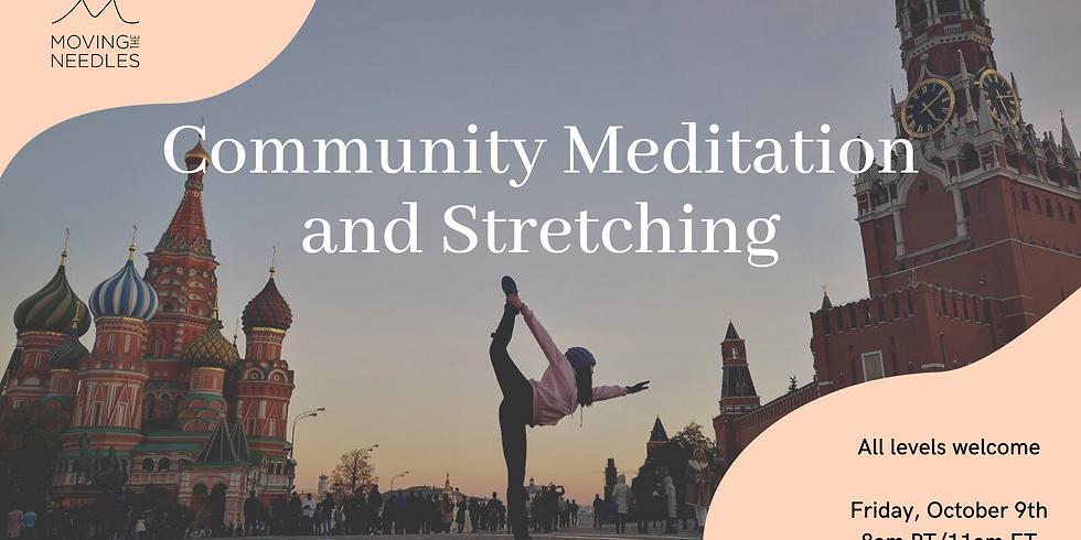 Community Meditation and Stretching