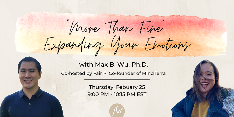 """""""More Than Fine"""": Expanding Your Emotions"""