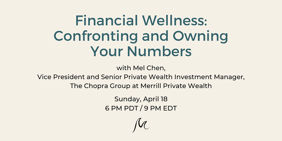Financial Wellness: Confronting and Owning Your Numbers