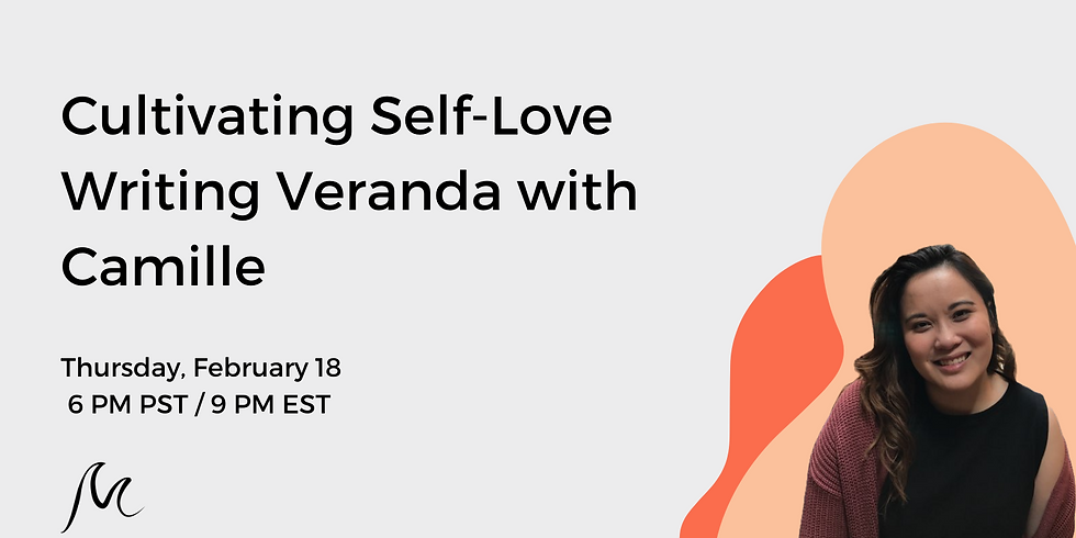 Cultivating Self-Love Writing Veranda with Camille