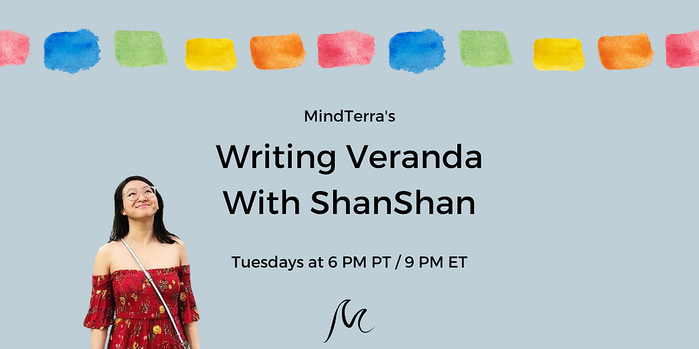 Writing Veranda with ShanShan
