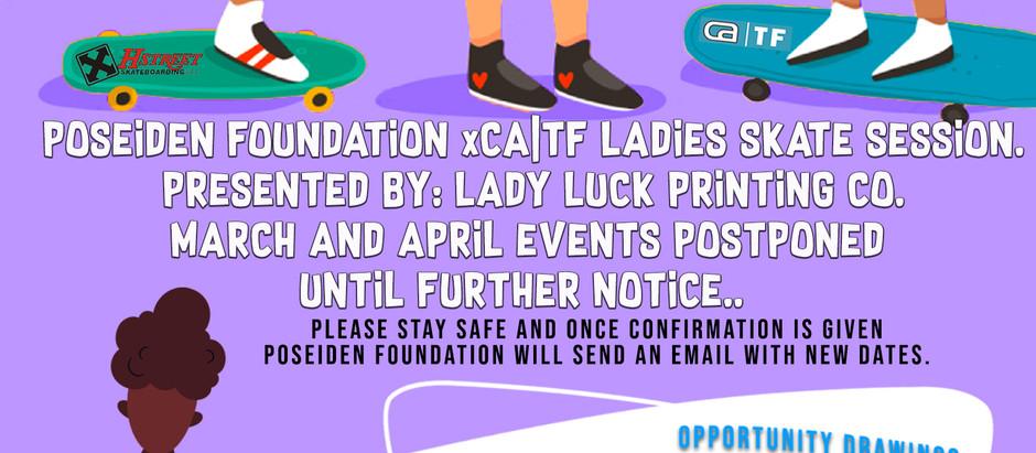 Poseiden foundation CA-TF ladies skate session postponed