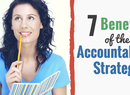 7 Benefits of the Accountability Strategy