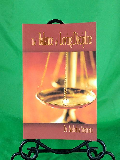 Balance of Loving Discipline