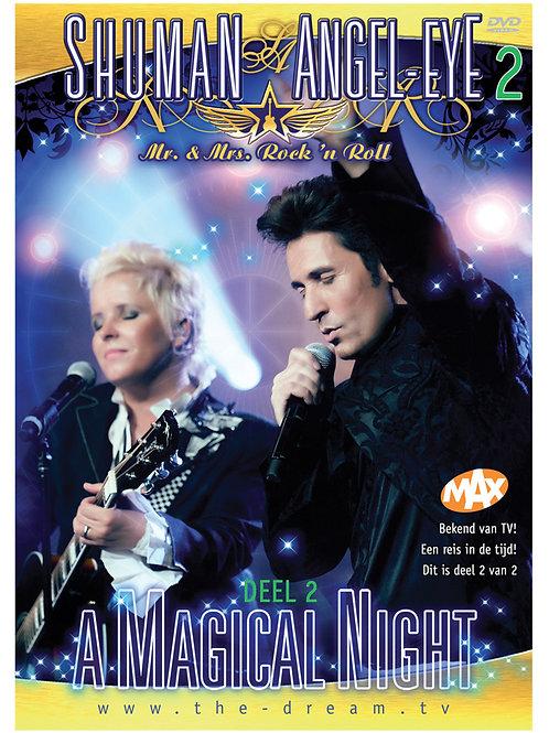 A Magical Night - deel 2