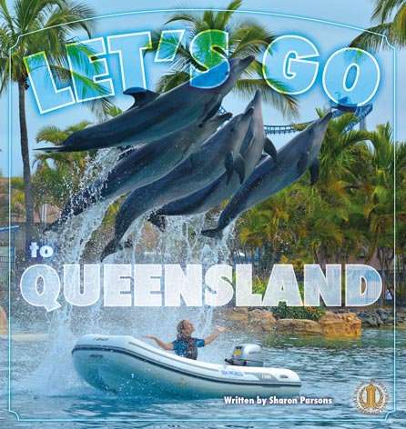 Let's Go to Queensland!