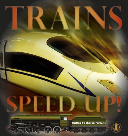 Trains Speed Up!