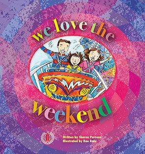 We Love the Weekend