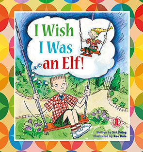 I Wish I Was an Elf