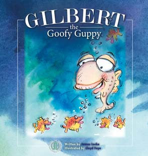 Gilbert the Goofy Guppy