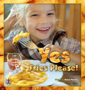 Yes, Fries Please