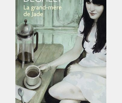 """""""La grand-mère de Jade"""" de Frédérique Deghelt"""
