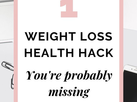 THE ONE Weight Loss Health Hack You're Probably Missing