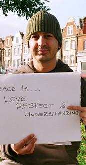 Peace is...Love Respect & Understanding.