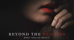 Beyond the Red Lips