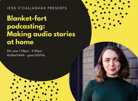 Make a podcast from home with Jess O'Callaghan.