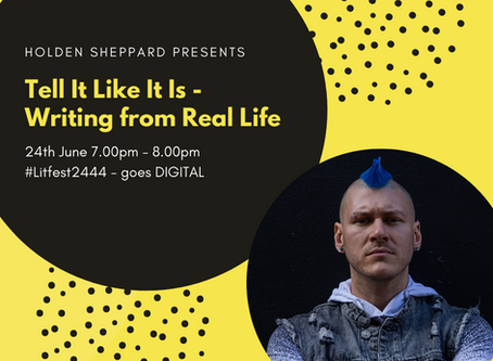 Tell It Like It Is - Writing from Real Life with Holden Sheppard