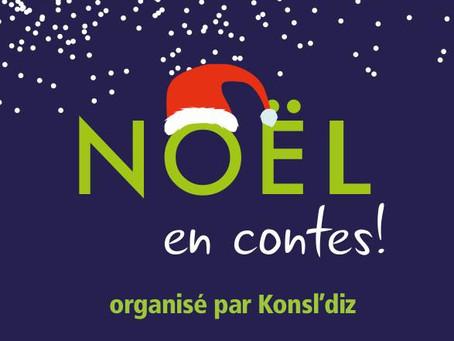 Vivez un NOEL EN CONTES avec Konsl'Diz
