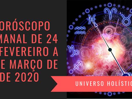 Horóscopo Semanal de 24 de Fevereiro a 01 de Março de 2020